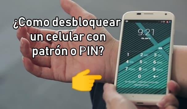 desbloquear un celular android con contraseña