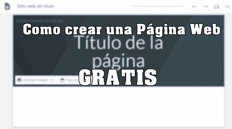 CREAR UNA PAGINA DE WEB GRATIS