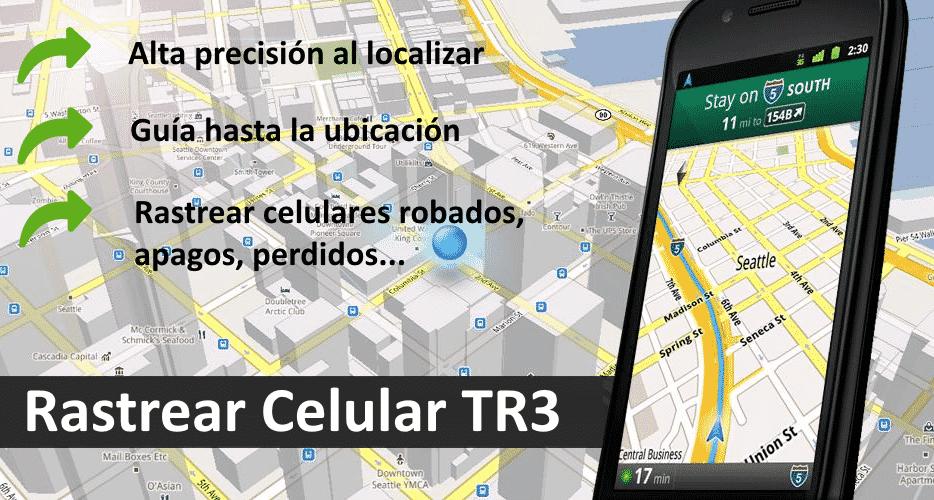 mi experiencia utilizando rastrear celular tr3