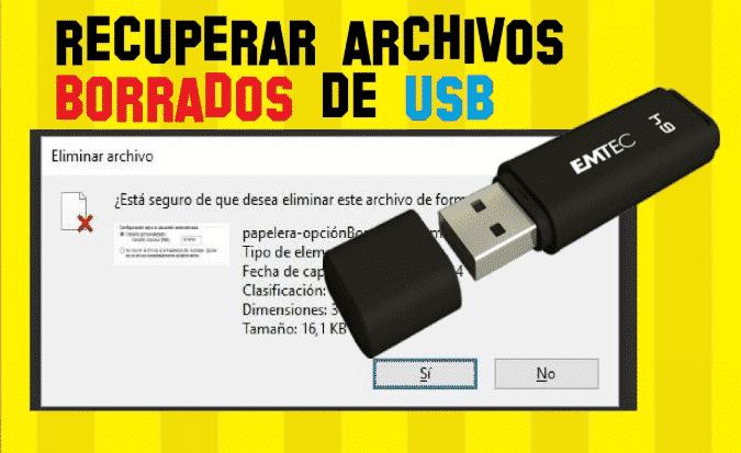 como recuperar archivos borrados de un pendrive